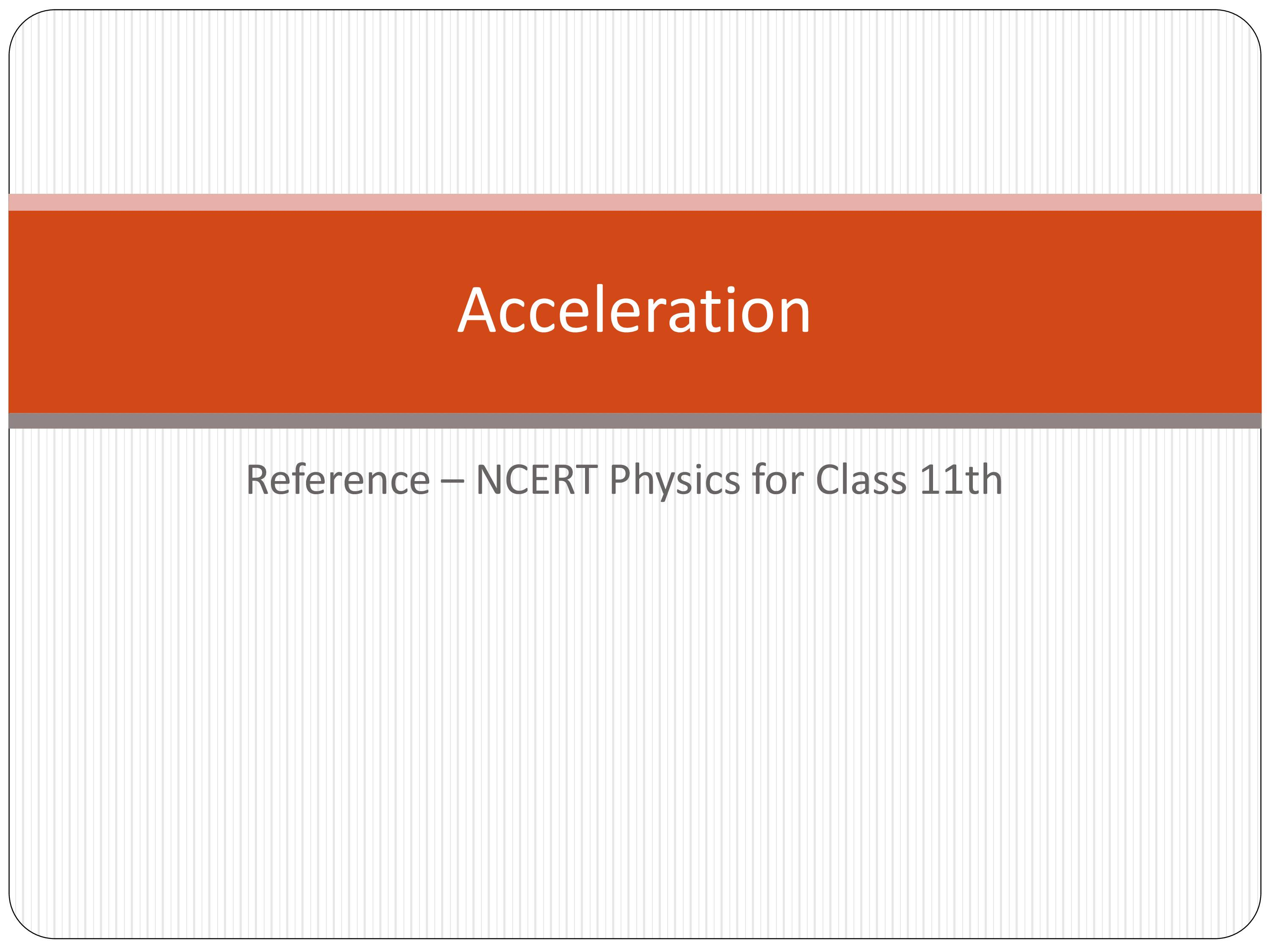 PPT on Acceleration