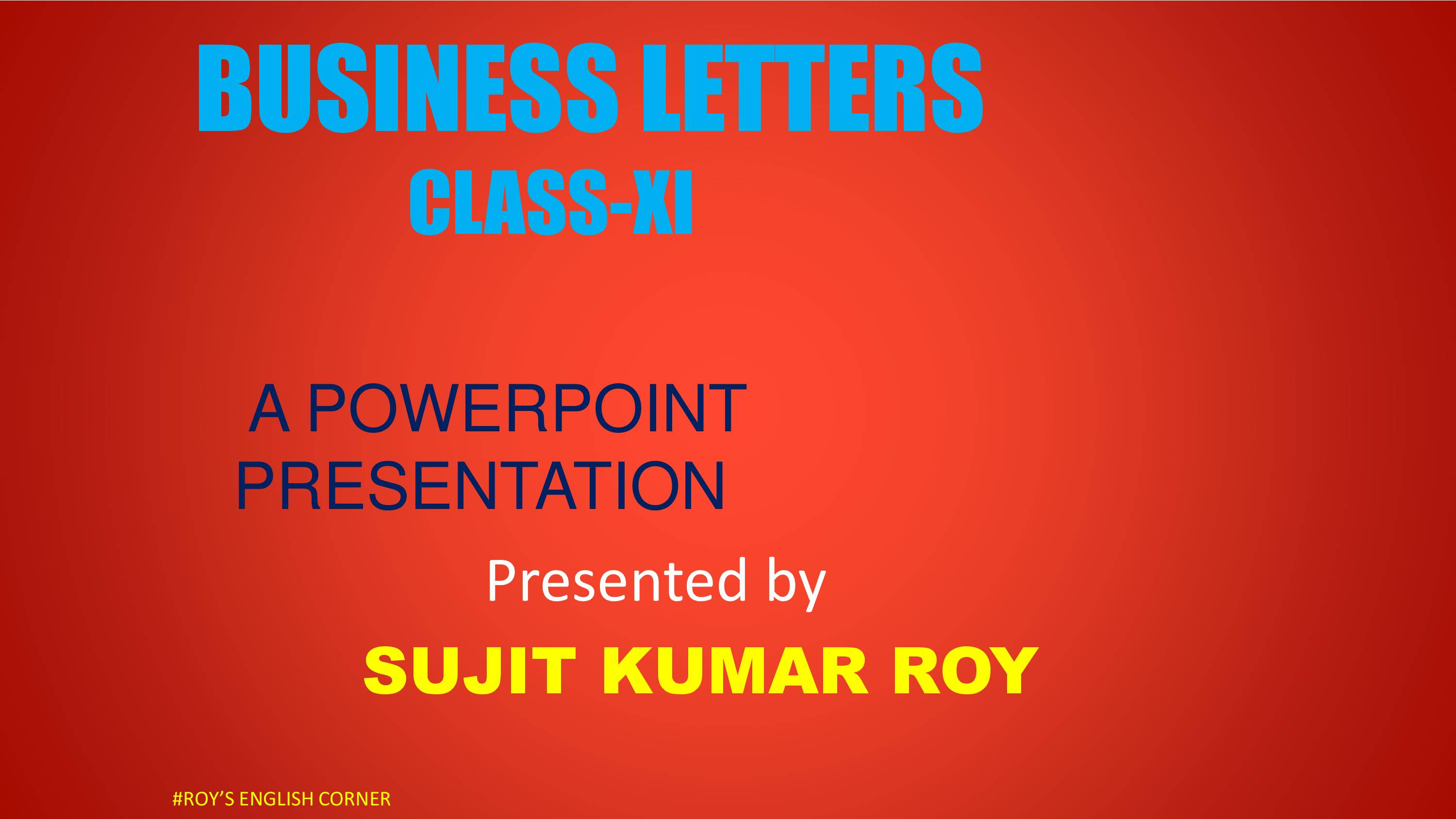 Presentation on Business Letters: How to Write a Business letter.