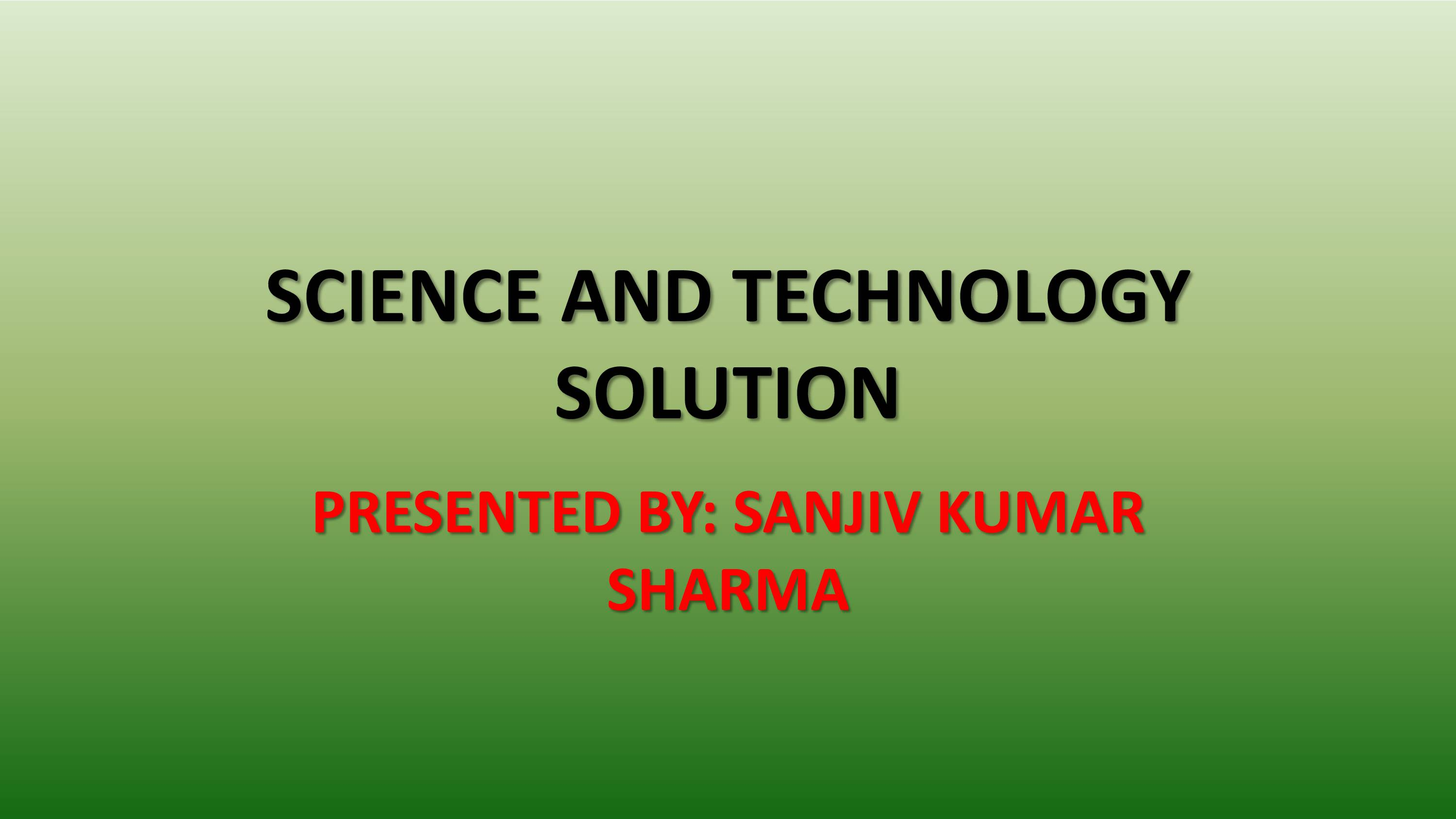 Recent Science and Technology