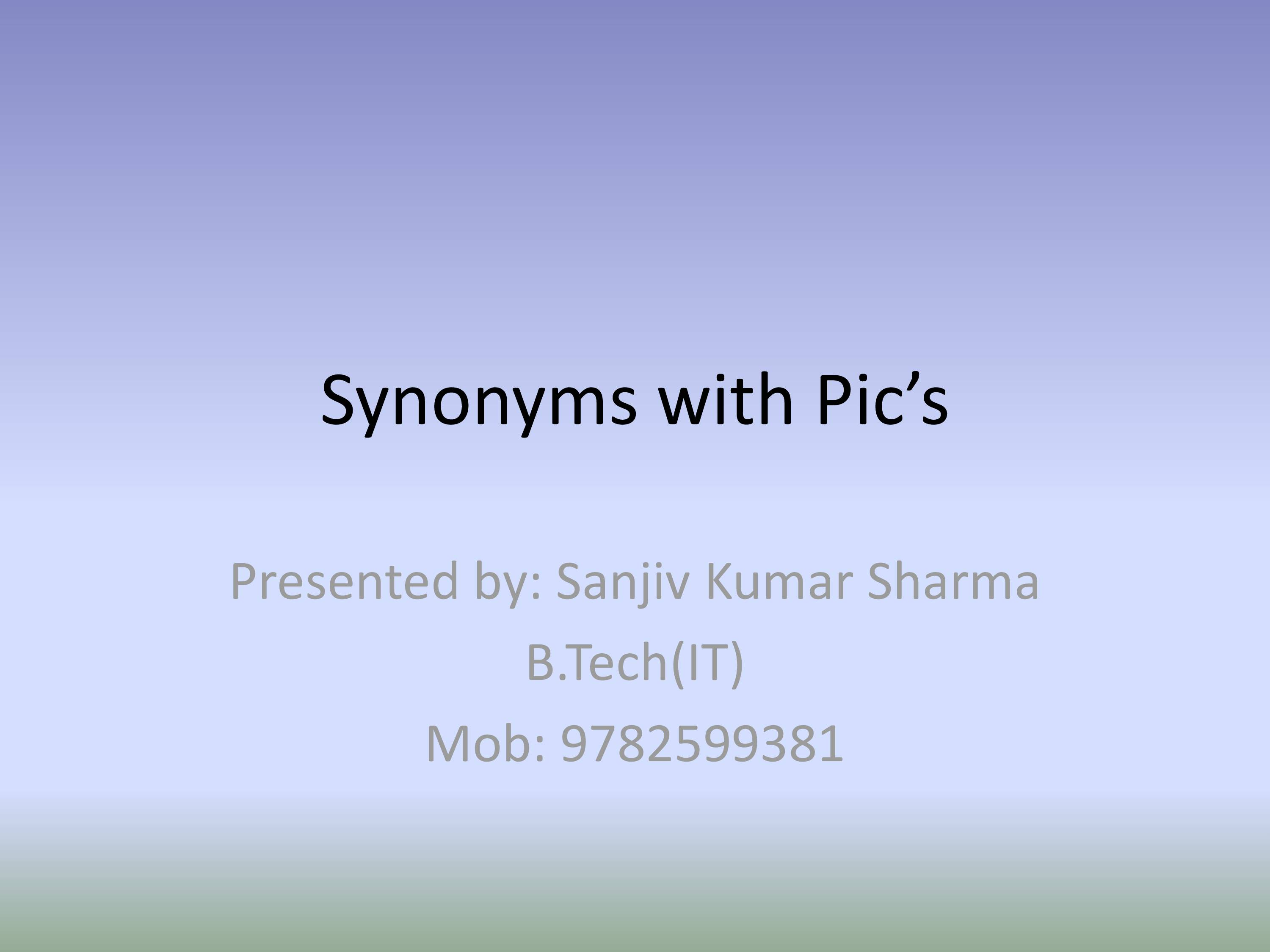 PPT on Synonym's elaboration with Pics