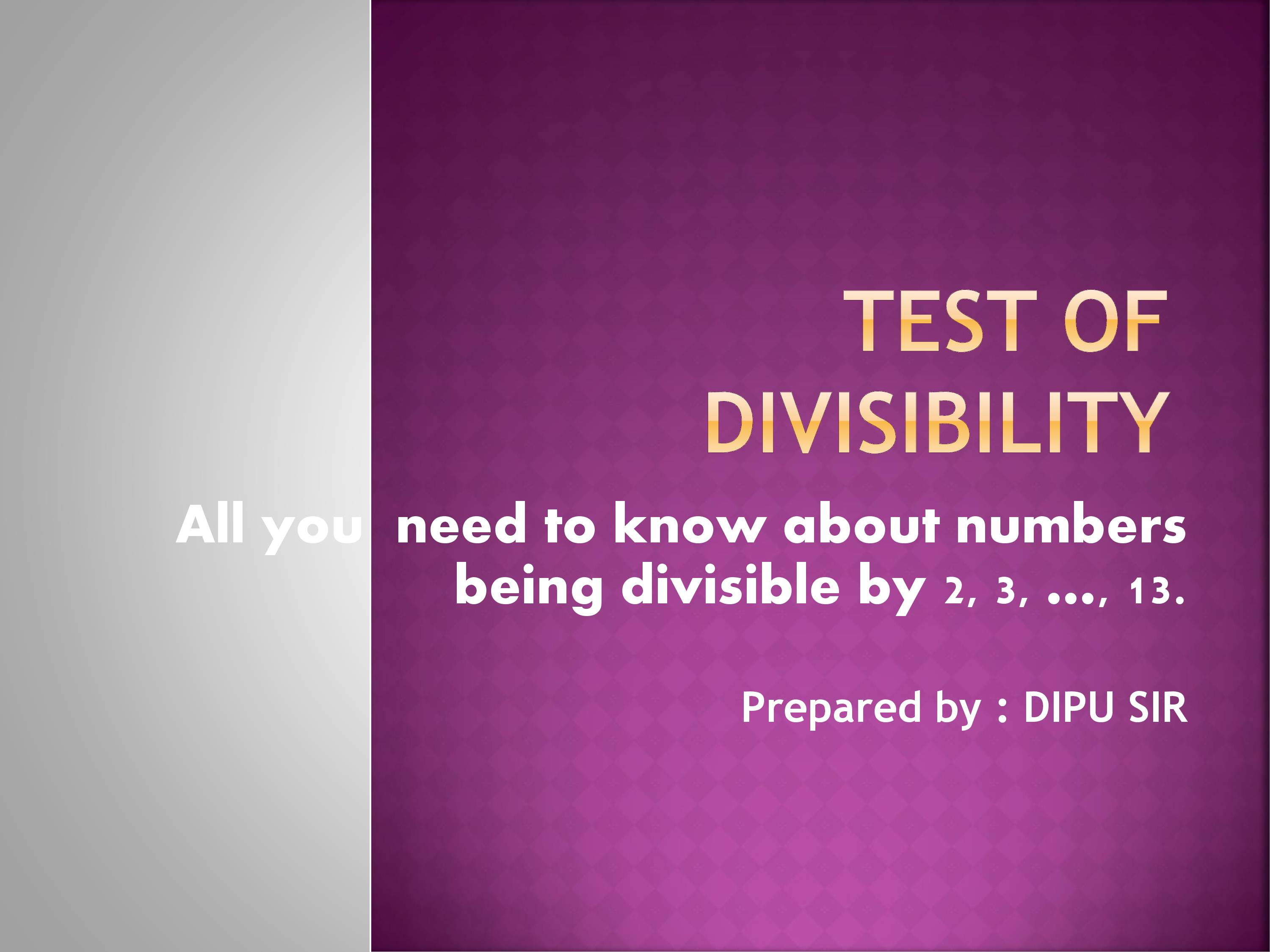 Presentation on Quick Divisibility Test